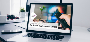 The 2021 Global TV Deck: TV drives business outcomes
